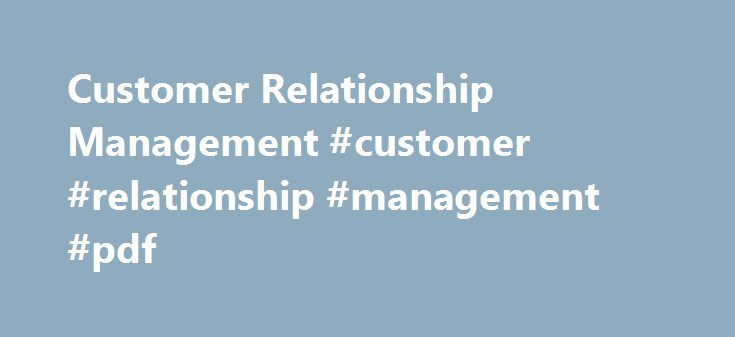 customer relationship management concept strategy and tools pdf